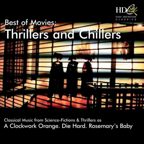 Альбом: Best of Movies : Thrillers and Chillers (A Clockwork Orange, Die Hard, Rosemary's Baby)