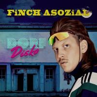 FiNCH ASOZiAL - Wir sind hier (feat. Achim Petry)