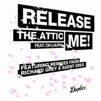 The Attic - Release Me (feat. Oh Laura) [ Playmen Remix]