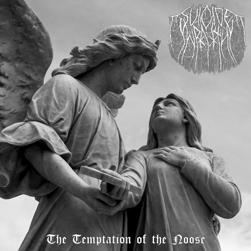 Suicide Wraith - The Temptation of the Noose  (2019)