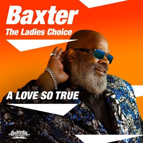 Baxter - A Love so True (Love Mix)  (2019)