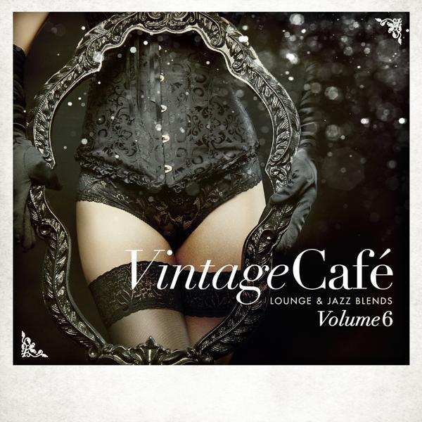 Альбом: Vintage Café - Lounge & Jazz Blends (Special Selection), Pt. 6