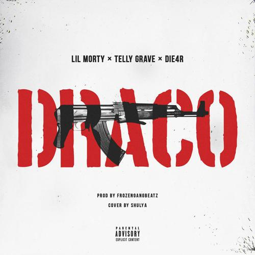 TELLY GRAVE feat. LIL MORTY, DIE4R - DRACO [prod. by FrozenGangBeatz]  (2019)