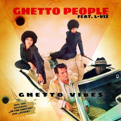 Ghetto People, L-Viz - In the Ghetto  (2019)