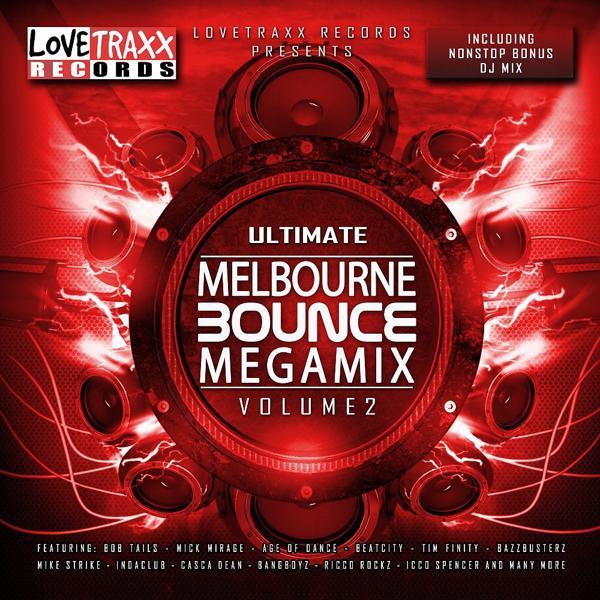 Альбом: Ultimate Melbourne Bounce Megamix, Vol. 2