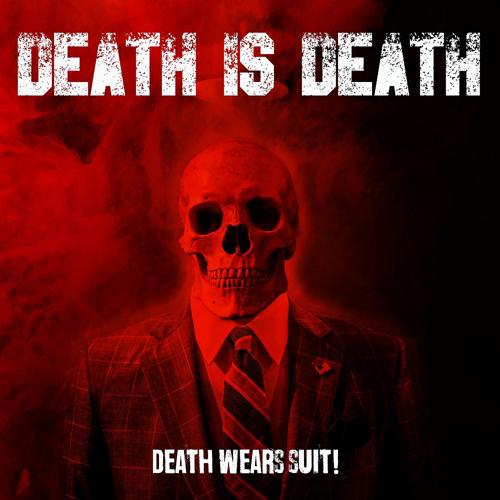 Death Is Death - Speed Death  (2019)