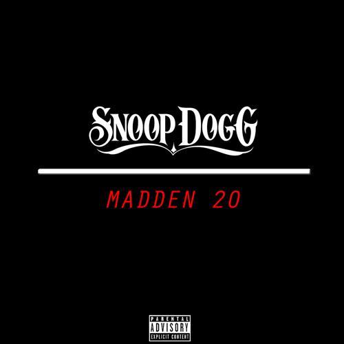 Snoop Dogg - Madden 20  (2019)