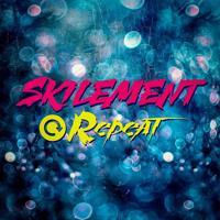 Skilement - Repeat