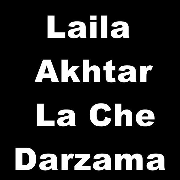 Альбом: Laila Akhtar La Che Darzama