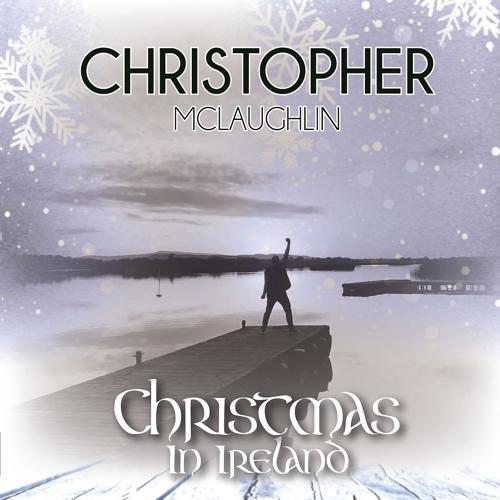 Christopher McLaughlin - Christmas in Ireland  (2019)